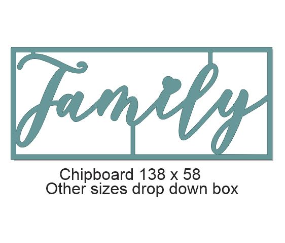 Family  chipboard 138 x 58mm  Min buy 3